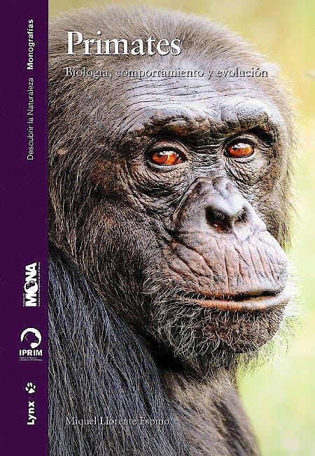 Portada del libro 9788416728145 Primates. Biología, Comportamiento y Evolución