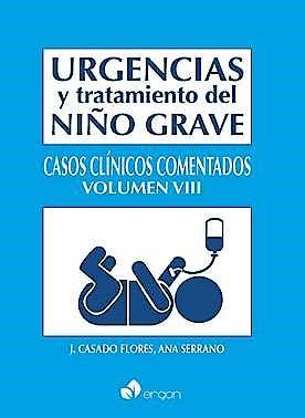 Portada del libro 9788416732371 Urgencias y Tratamiento del Niño Grave, Vol. 8. Casos Clínicos Comentados