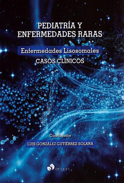 Portada del libro 9788416732401 Pediatria y Enfermedades Raras. Enfermedades Lisosomales. Casos Clinicos