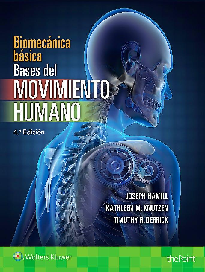 Portada del libro 9788416781171 Biomecánica. Bases del Movimiento Humano