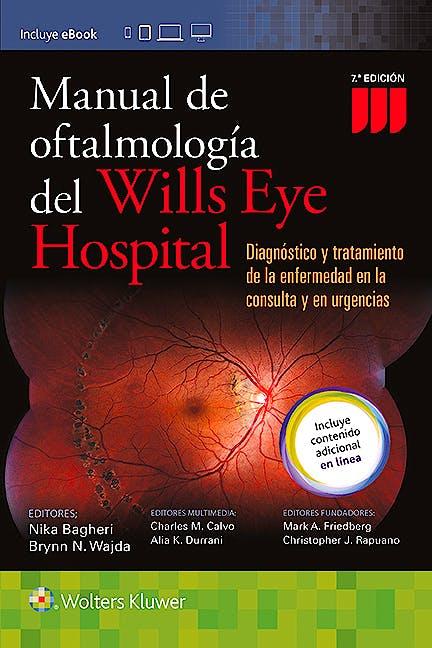 Portada del libro 9788416781195 Manual de Oftalmología del Wills Eye Hospital. Diagnóstico y Tratamiento de la Enfermedad en la Consulta y en Urgencias