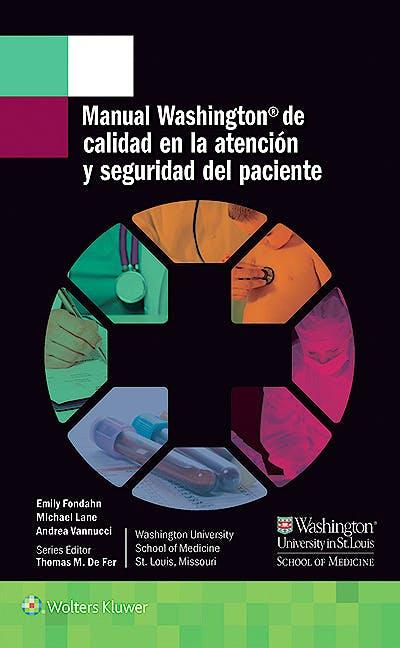 Portada del libro 9788416781218 Manual Washington de Calidad en la Atención y Seguridad del Paciente