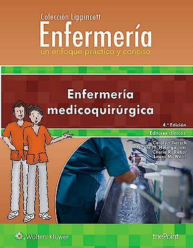 Portada del libro 9788416781607 Enfermería Medicoquirúrgica (Colección Lippincott Enfermería)