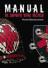 Portada del libro 9788416799350 Manual de Soporte Vital Táctico