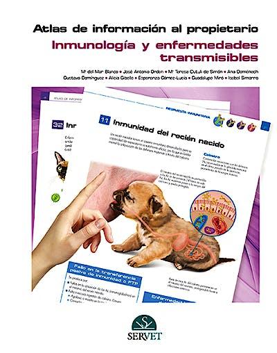 Portada del libro 9788416818044 Atlas de Informacion al Propietario. Inmunologia y Enfermedades Transmisibles