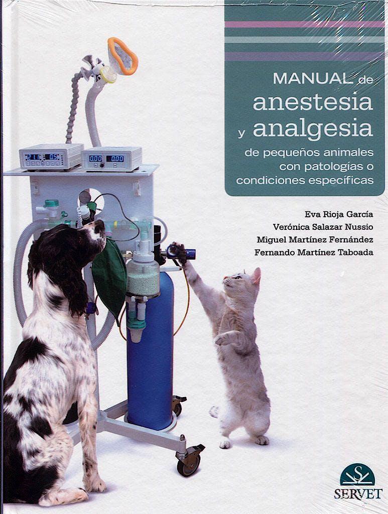 Portada del libro 9788416818051 Manual de Anestesia y Analgesia de Pequeños Animales con Patologías o Condiciones Específicas