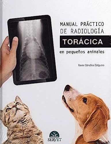Portada del libro 9788416818587 Manual Práctico de Radiologia Torácica en Pequeños Animales