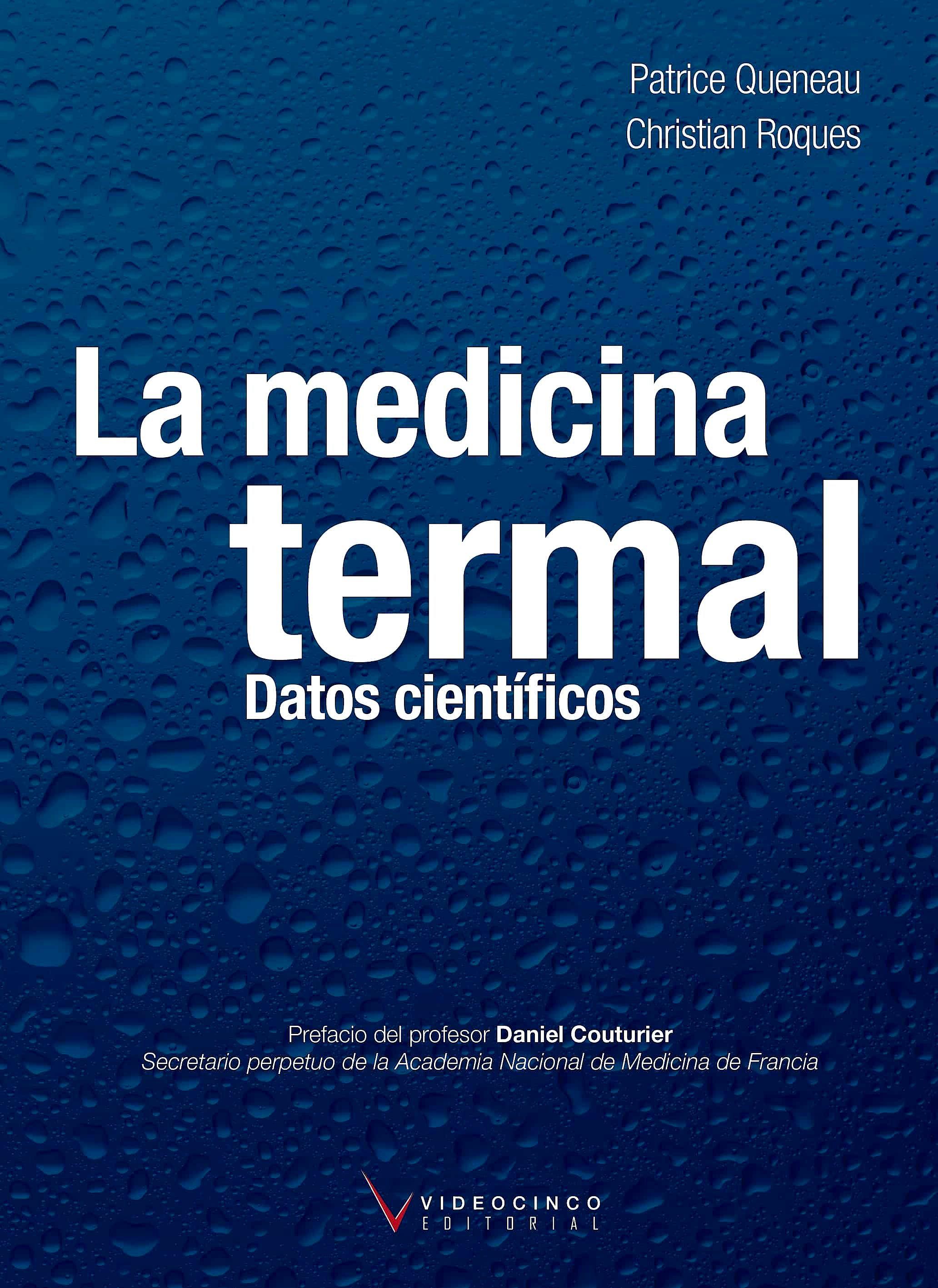 Portada del libro 9788416852505 La Medicina Termal. Datos Científicos