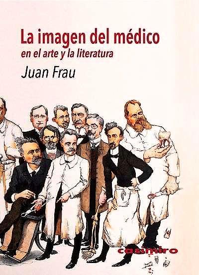 Portada del libro 9788416868063 La Imagen del Medico en el Arte y la Literatura