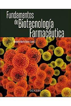 Portada del libro 9788416898510 Fundamentos de Biotecnología Farmacéutica