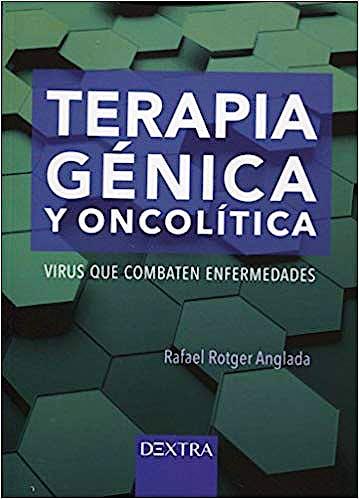 Portada del libro 9788416898596 Terapia Génica y Oncolítica. Virus que Combaten Enfermedades