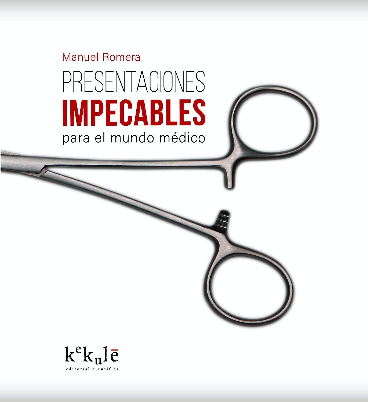 Portada del libro 9788416910069 Presentaciones Impecables para el Mundo Médico