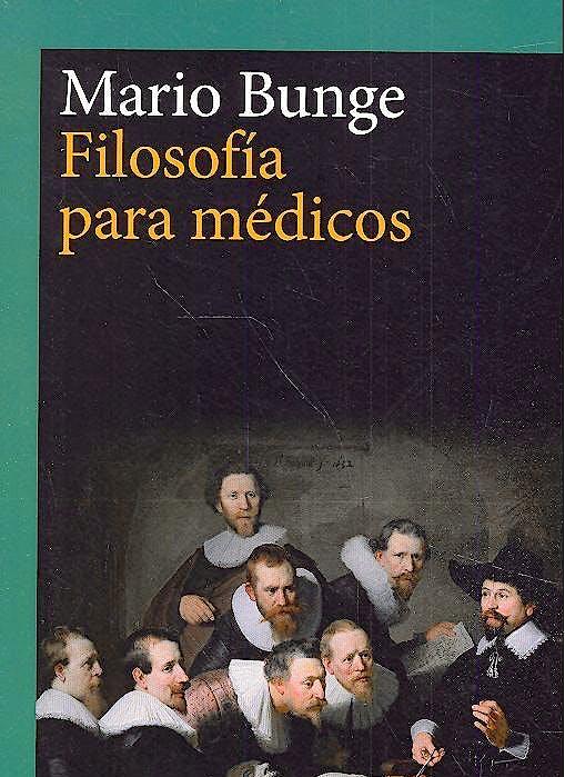 Portada del libro 9788416919390 Filosofía para Médicos