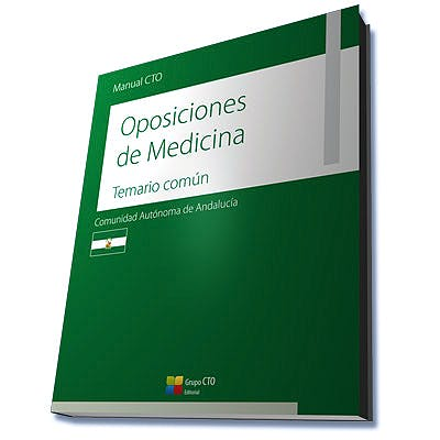 Portada del libro 9788416932139 Manual CTO Oposiciones de Medicina Comunidad Autónoma de Andalucía. Temario Común