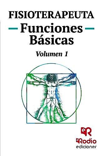 Portada del libro 9788416963485 Fisioterapeuta. Funciones Básicas, Vol. 1