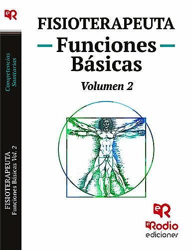 Portada del libro 9788416963492 Fisioterapeuta. Funciones Básicas, Vol. 2