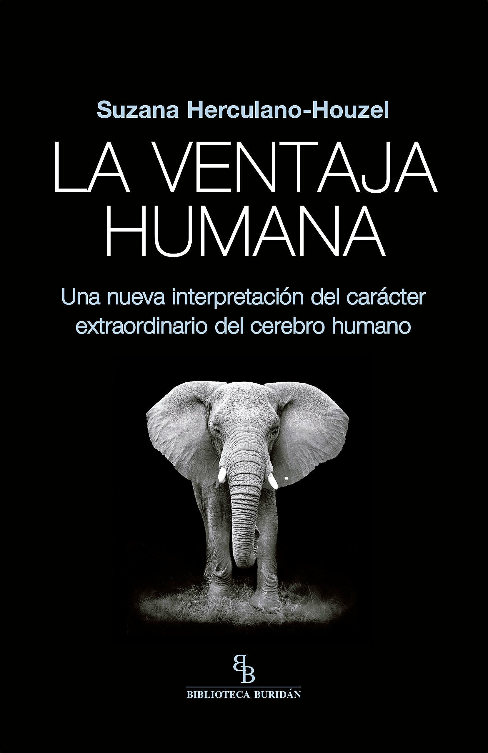 Portada del libro 9788416995677 La Ventaja Humana. Una Nueva Interpretación del Carácter Extraordinario del Cerebro Humano