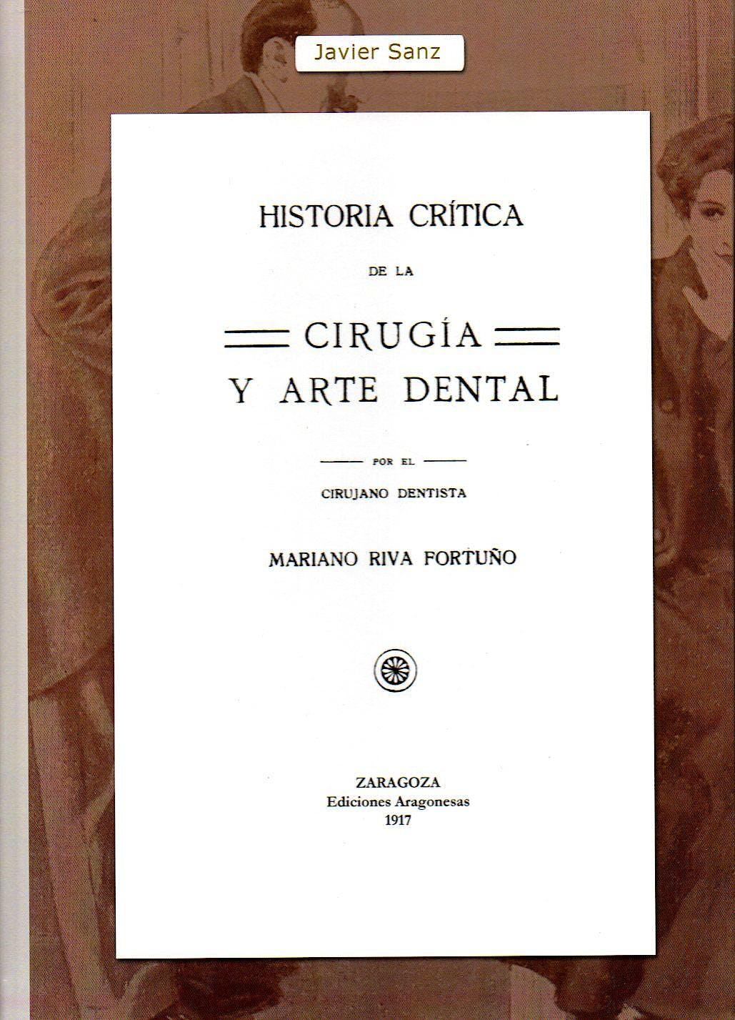 Portada del libro 9788417022075 Historia Crítica de la Cirugía y Arte Dental