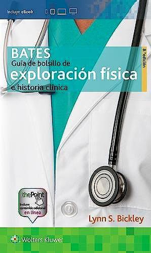 Portada del libro 9788417033149 BATES Guía de Bolsillo de Exploración Física e Historia Clínica + Acceso Online
