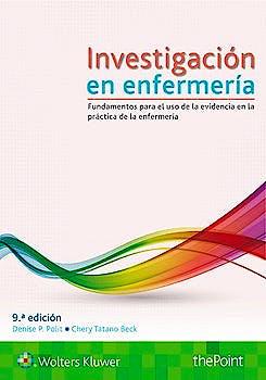 Portada del libro 9788417033279 Investigación en Enfermería. Fundamentos para el Uso de la Evidencia en la Práctica de la Enfermería