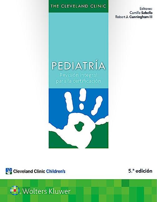 Portada del libro 9788417033385 The Cleveland Clinic Pediatría. Revisión Integral para la Certificación
