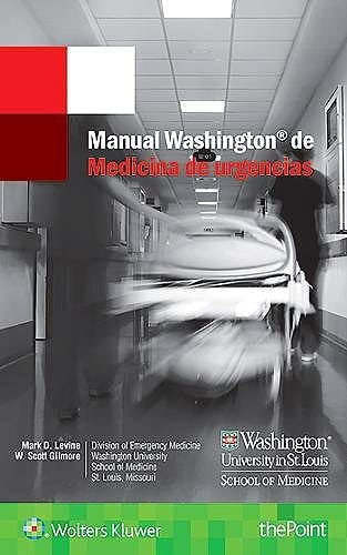 Portada del libro 9788417033750 Manual Washington de Medicina de Urgencias