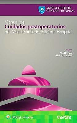 Portada del libro 9788417033835 Manual de Cuidados Postoperatorios del Massachusetts General Hospital