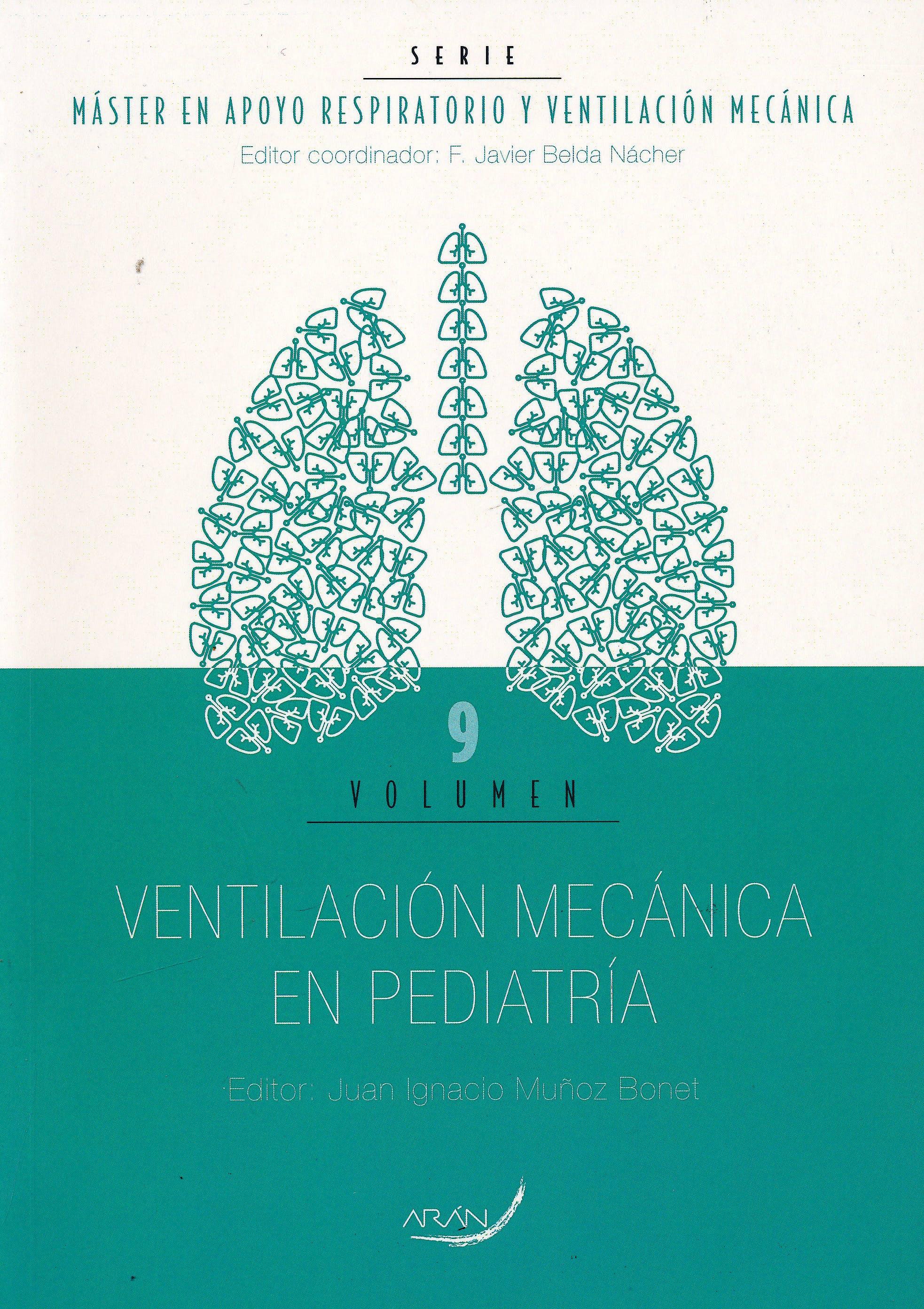 Portada del libro 9788417046064 Máster en Apoyo Respiratorio y Ventilación Mecánica, Vol. 9: Ventilación Mecánica en Pediatría