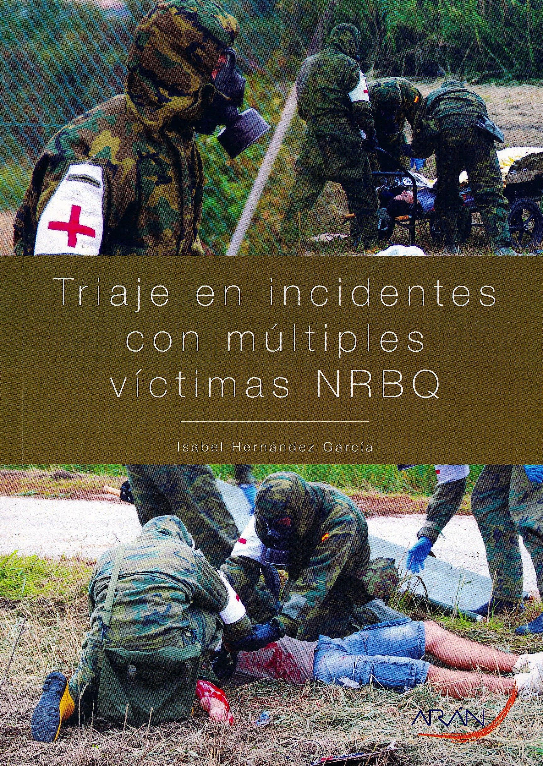 Portada del libro 9788417046521 Triaje de Incidentes con Múltiples Víctimas NRBQ