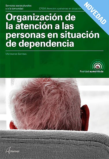 Portada del libro 9788417144562 Organización de la Atención a las Personas en Situación de Dependencia