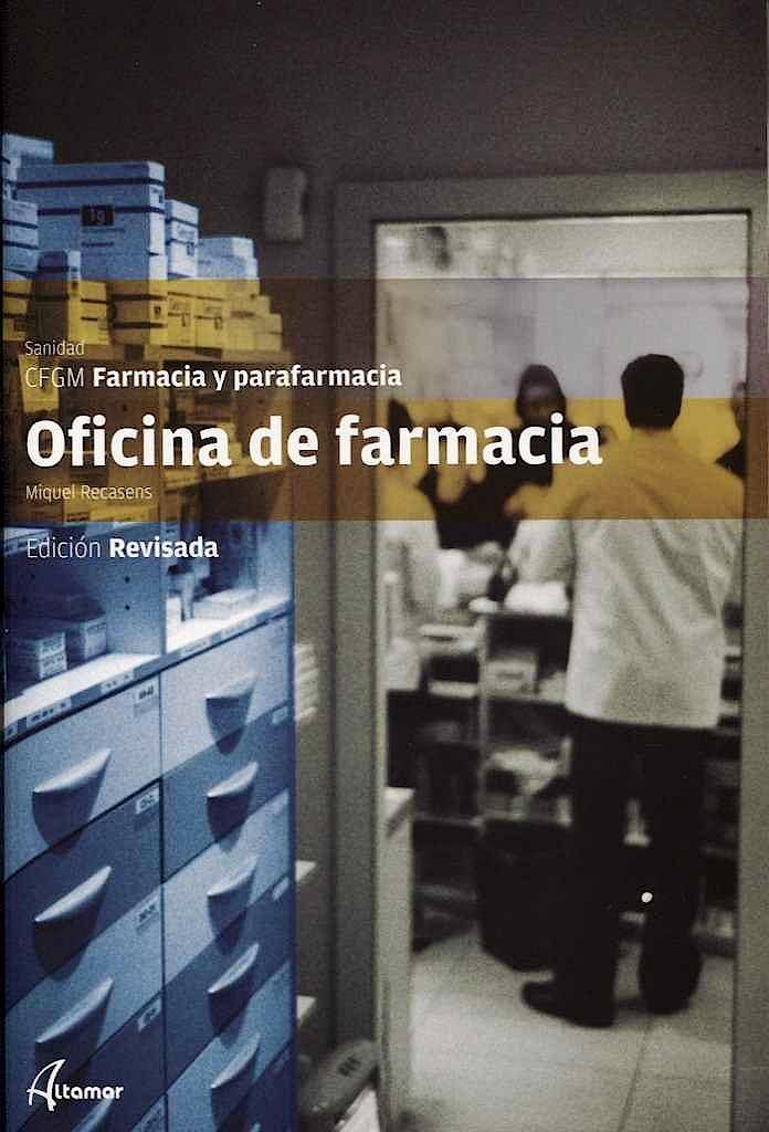 Portada del libro 9788417144647 Oficina de Farmacia (Ciclo Formativo de Grado Medio Farmacia y Parafarmacia)