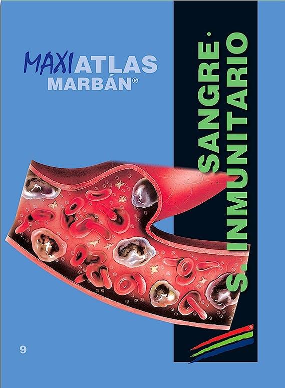 Portada del libro 9788417184131 Maxi Atlas, Vol. 9: Sangre. Sistema Inmunitario