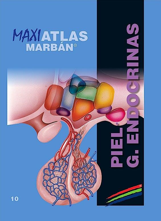 Portada del libro 9788417184148 Maxi Atlas, Vol. 10: Piel. Glándulas Endocrinas