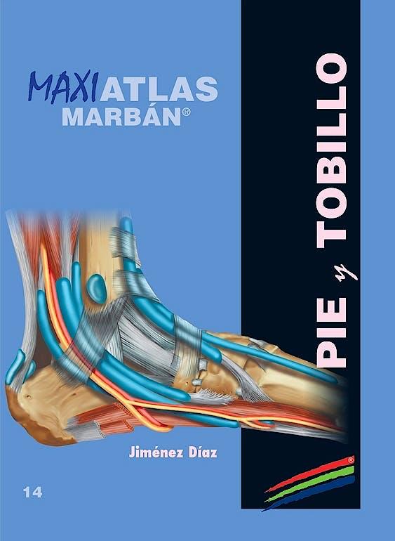 Portada del libro 9788417184186 Maxi Atlas, Vol. 14: Pie y Tobillo