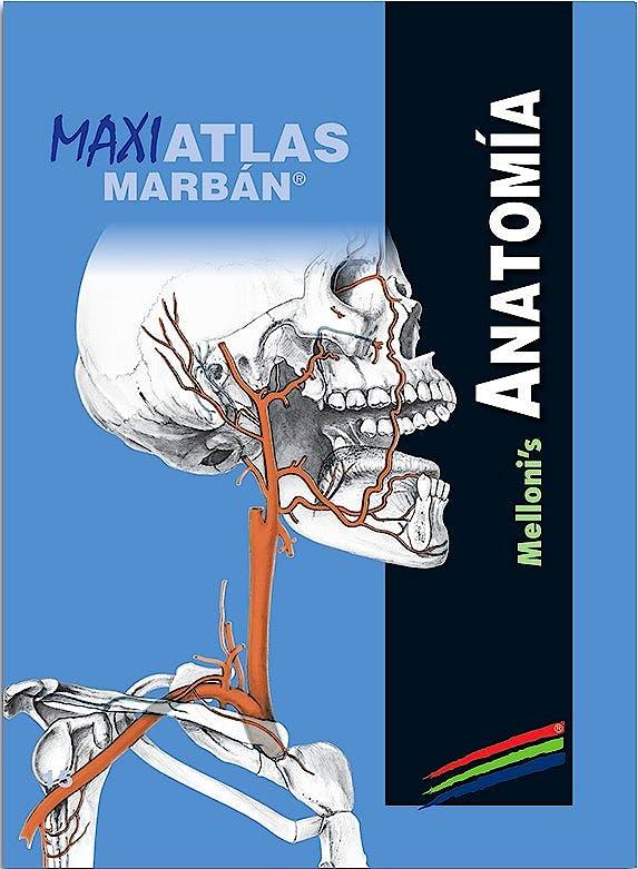 Portada del libro 9788417184223 Maxi Atlas, Vol. 15: Anatomía Melloni's
