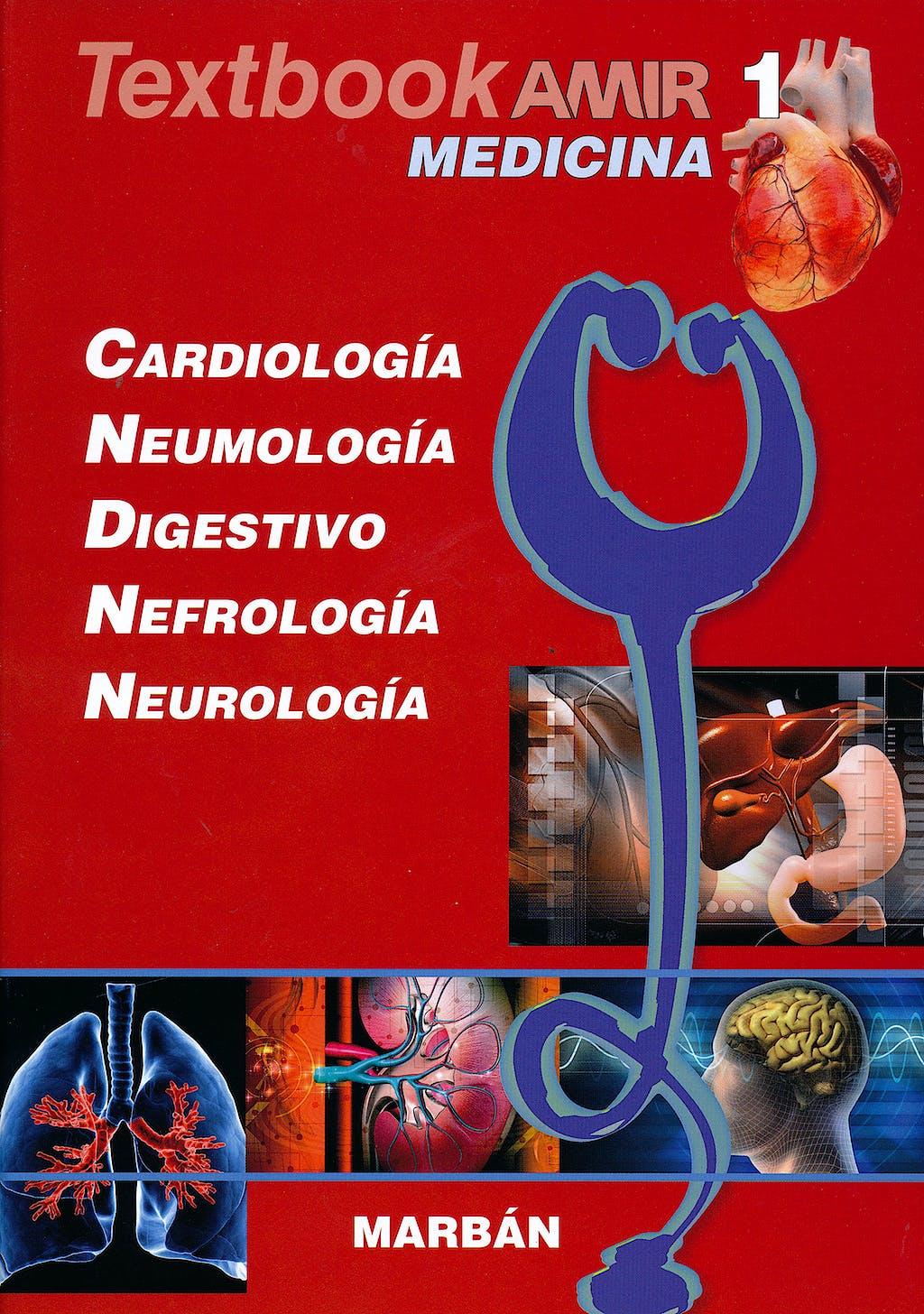 Portada del libro 9788417184254 Textbook AMIR Medicina, Vol. 1: Cardiología, Neumología, Digestivo, Nefrología y Neurología