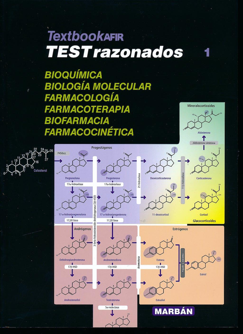 Portada del libro 9788417184421 Textbook AFIR Tests Razonados, Vol. 1: Bioquímica, Biología Molecular, Farmacología, Farmacoterapia, Biofarmacia y Farmacocinética
