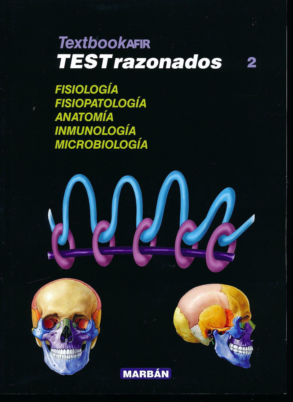 Portada del libro 9788417184438 Textbook AFIR Tests Razonados, Vol. 2: Fisiología, Fisiopatología, Anatomía, Inmunología y Microbiología