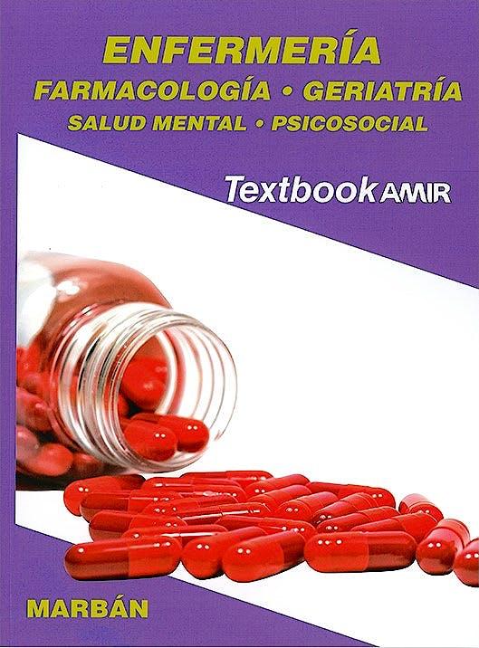 Portada del libro 9788417184568 Textbook AMIR Enfermería, Vol. 3: Farmacología, Geriatría, Salud Mental y Psicosocial