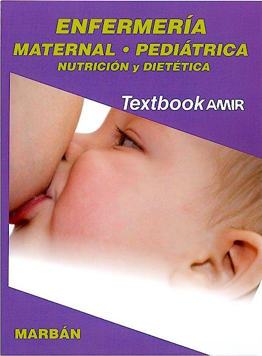 Portada del libro 9788417184575 Textbook AMIR Enfermería, Vol. 2: Maternal, Pediátrica, Nutrición y Dietética