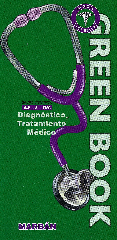 Portada del libro 9788417184629 Diagnóstico y Tratamiento Médico DTM Green Book (Tapa Blanda)