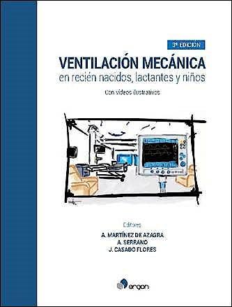 Portada del libro 9788417194024 Ventilación Mecánica en Recién Nacidos, Lactantes y Niños + 32 Videos Ilustrativos