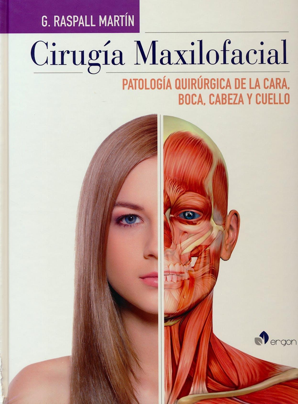 Portada del libro 9788417194055 Cirugía Maxilofacial. Patología Quirúrgica de la Cara, Boca, Cabeza y Cuello