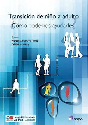Portada del libro 9788417194192 Transición del Niño a Adulto. ¿Cómo Podemos Ayudarles?