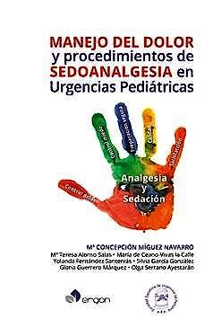 Portada del libro 9788417194291 Manejo del Dolor y Procedimientos de Sedoanalgesia en Urgencias Pediátricas