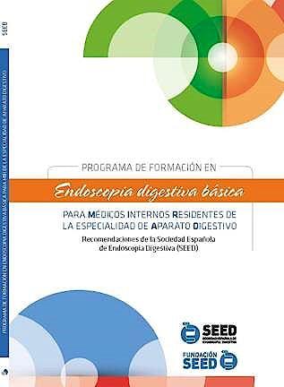 Portada del libro 9788417194710 Programa de Formación en Endoscopia Digestiva Básica para Médicos Internos Residentes  de la Especialidad de Aparato Digestivo
