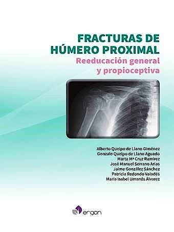 Portada del libro 9788417194963 Fracturas de Húmero Proximal. Reeducación General y Propioceptiva