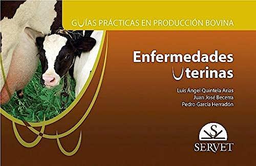Portada del libro 9788417225124 Enfermedades Uterinas (Guías Prácticas en Producción Bovina)
