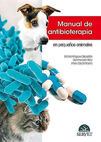Portada del libro 9788417225728 Manual de Antibioterapia en Pequeños Animales