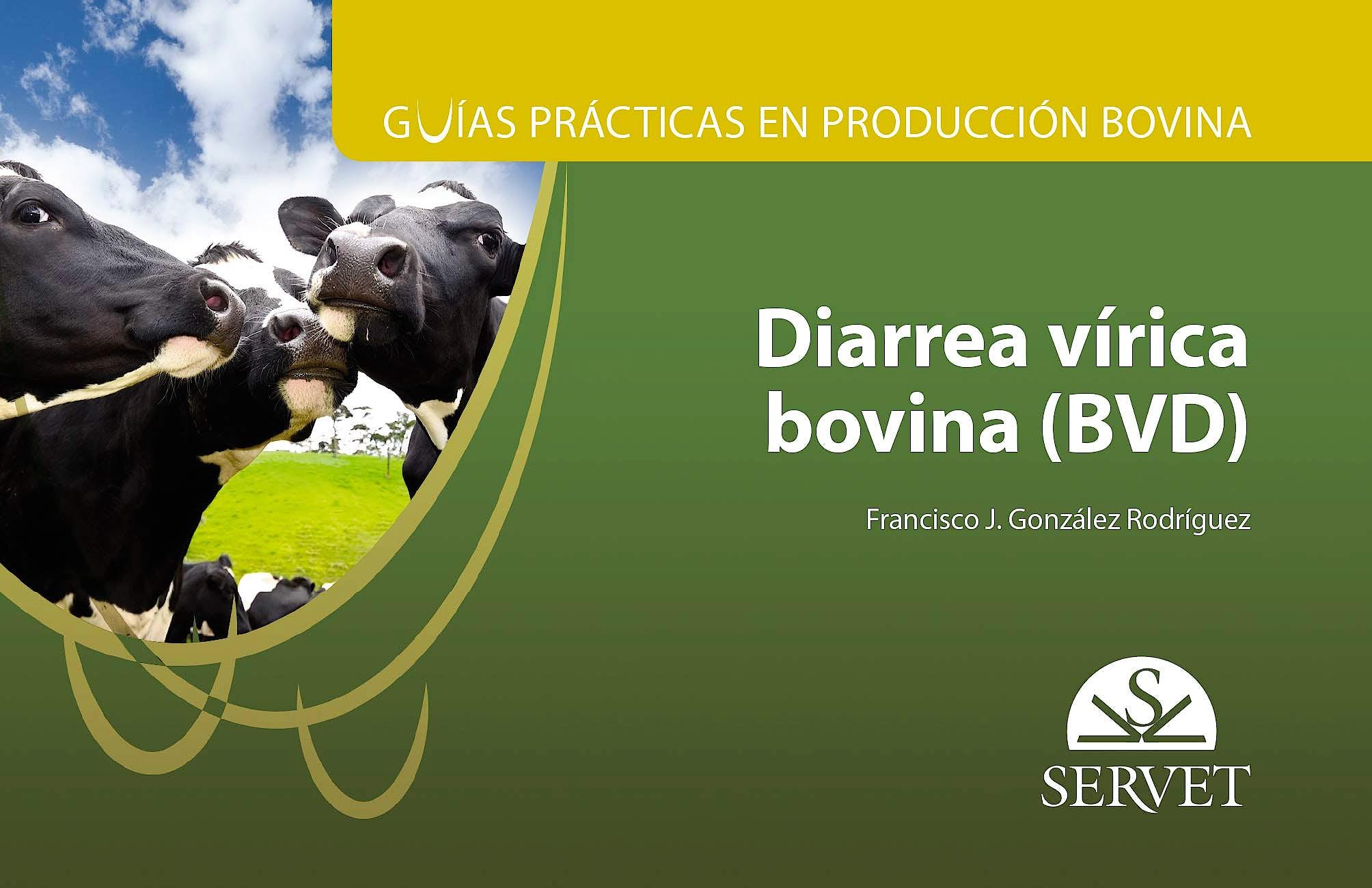 Portada del libro 9788417225742 Diarrea Vírica Bovina (BVD) (Guías Prácticas en Producción Bovina)